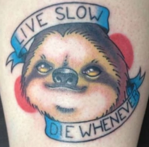 lazy live slow tattoo